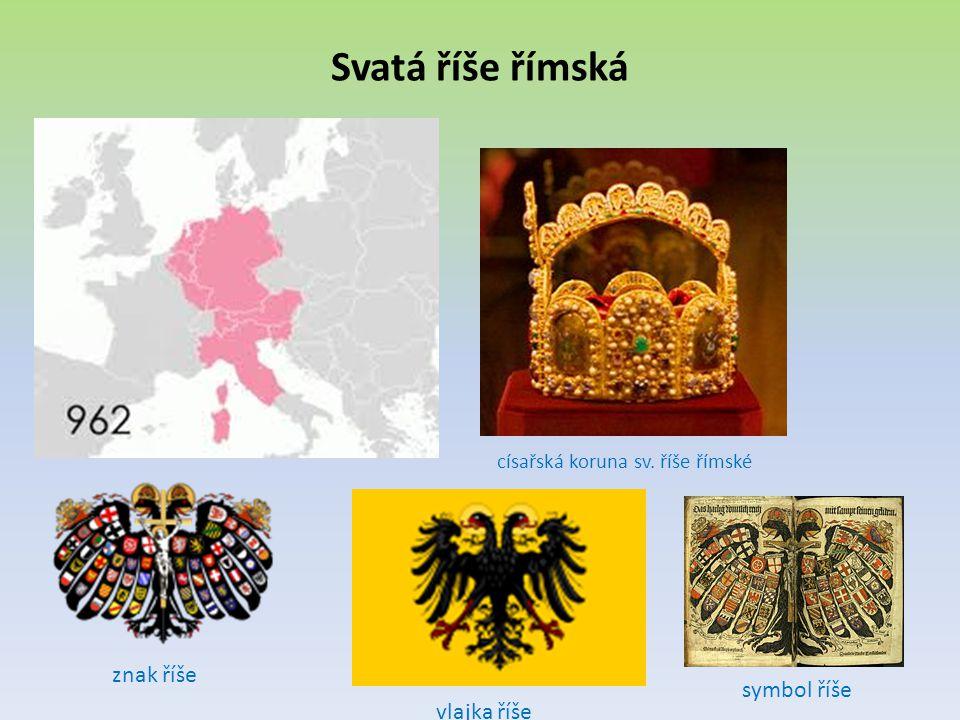 Svatá říše římská císařská koruna sv. říše římské znak říše vlajka říše symbol říše