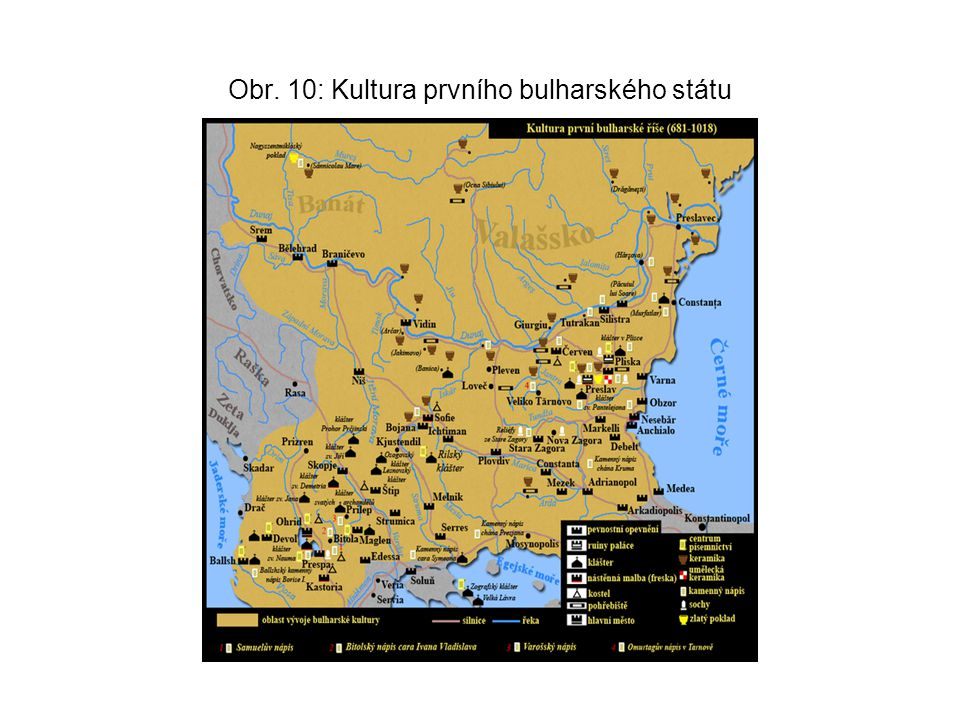 Obr. 10: Kultura prvního bulharského státu