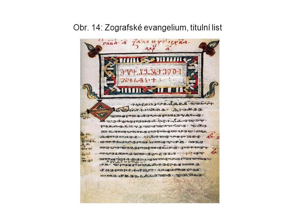Obr. 14: Zografské evangelium, titulní list