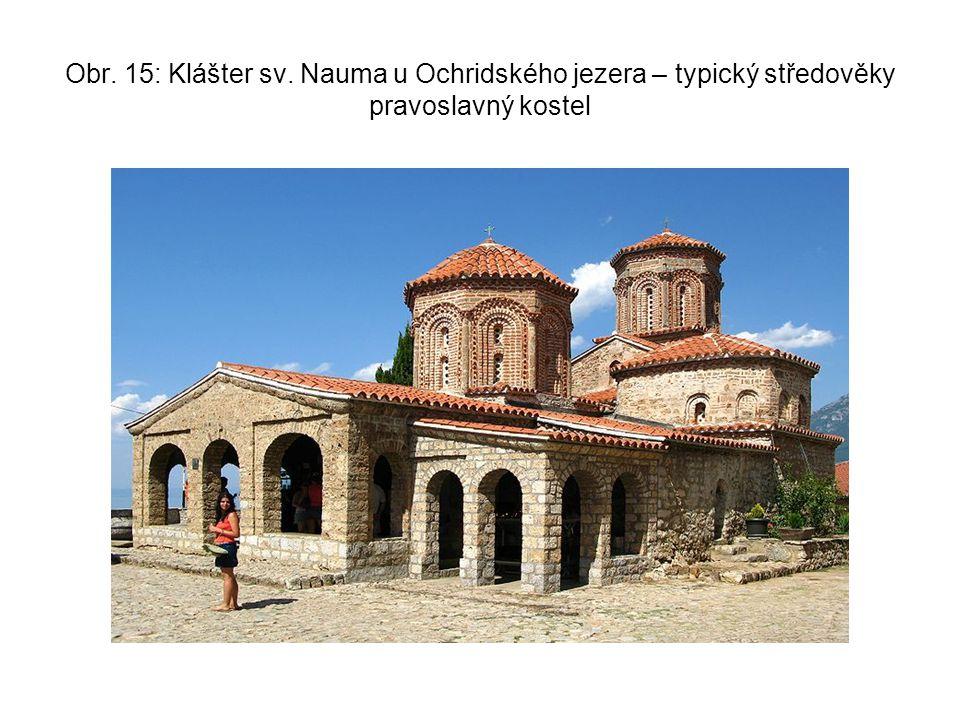 Obr. 15: Klášter sv. Nauma u Ochridského jezera – typický středověky pravoslavný kostel
