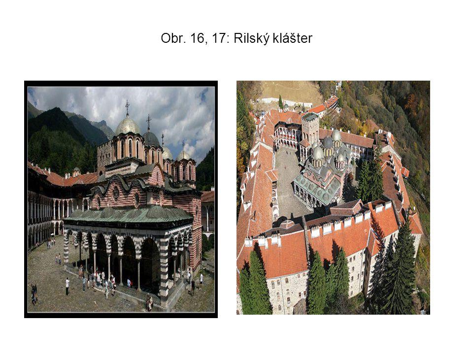 Obr. 16, 17: Rilský klášter