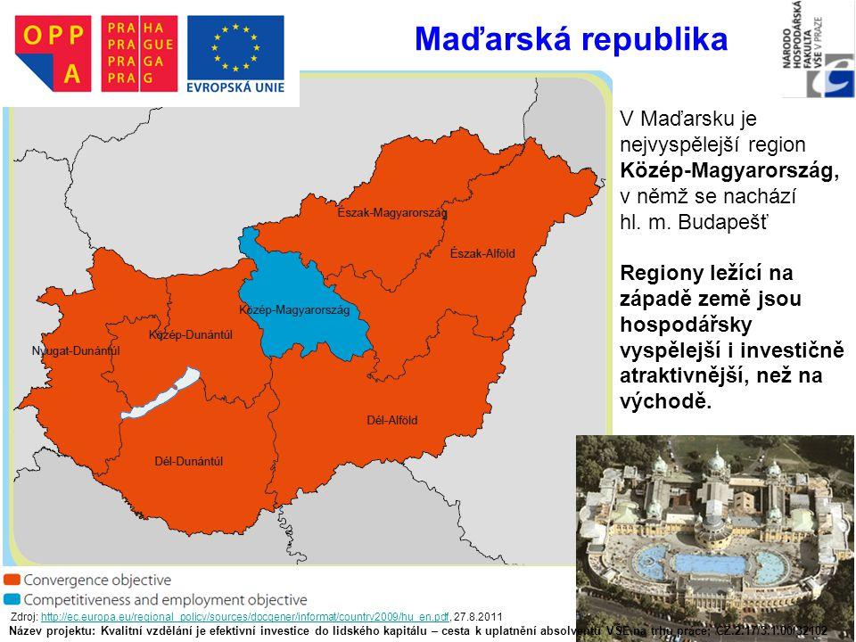 V Maďarsku je nejvyspělejší region Közép-Magyarország, v němž se nachází hl. m. Budapešť Regiony ležící na západě země jsou hospodářsky vyspělejší i i