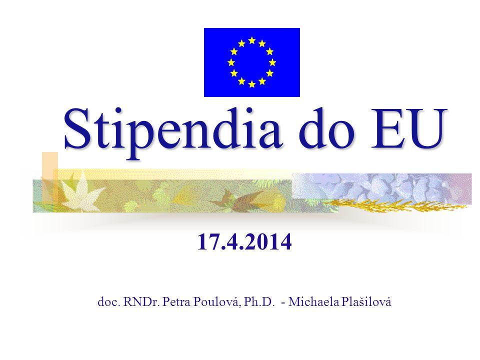 Stipendia do EU 17.4.2014 doc. RNDr. Petra Poulová, Ph.D. - Michaela Plašilová