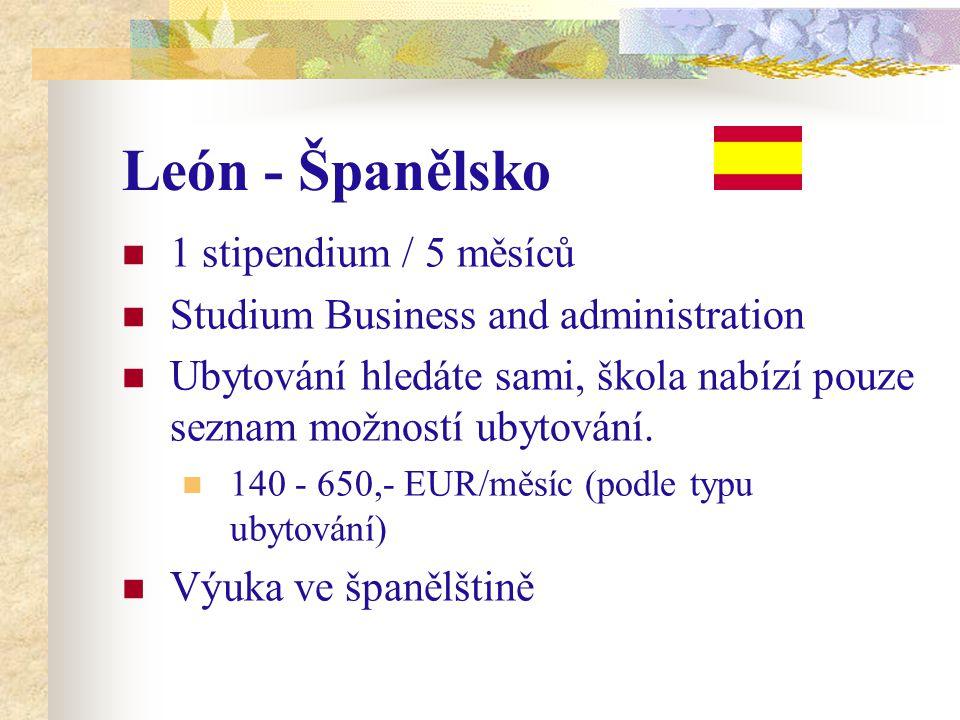 León - Španělsko 1 stipendium / 5 měsíců Studium Business and administration Ubytování hledáte sami, škola nabízí pouze seznam možností ubytování.