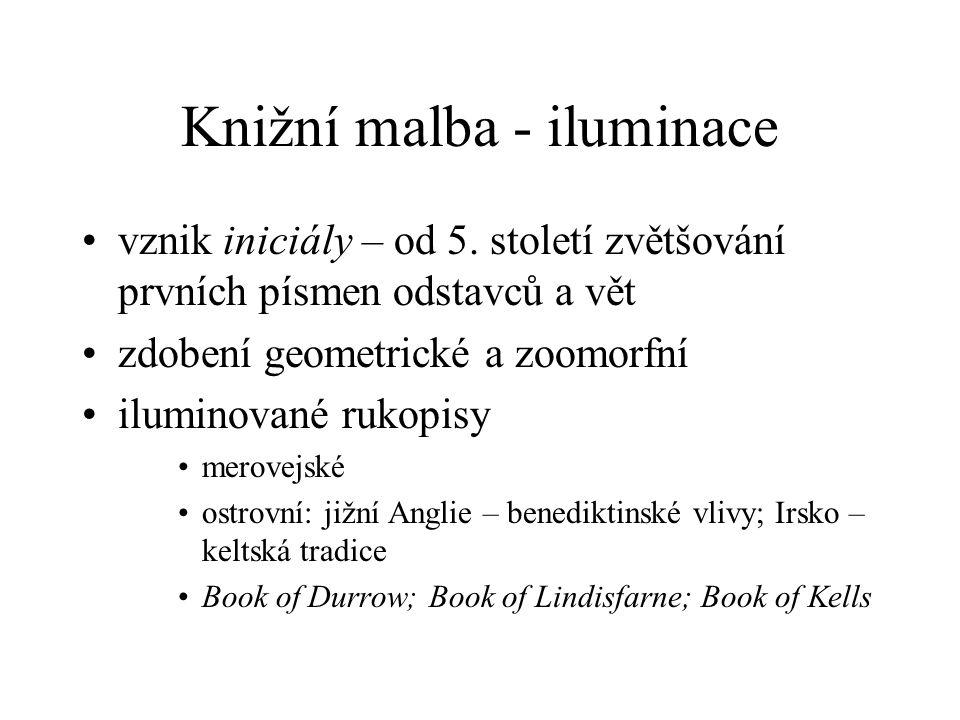 Knižní malba - iluminace vznik iniciály – od 5.