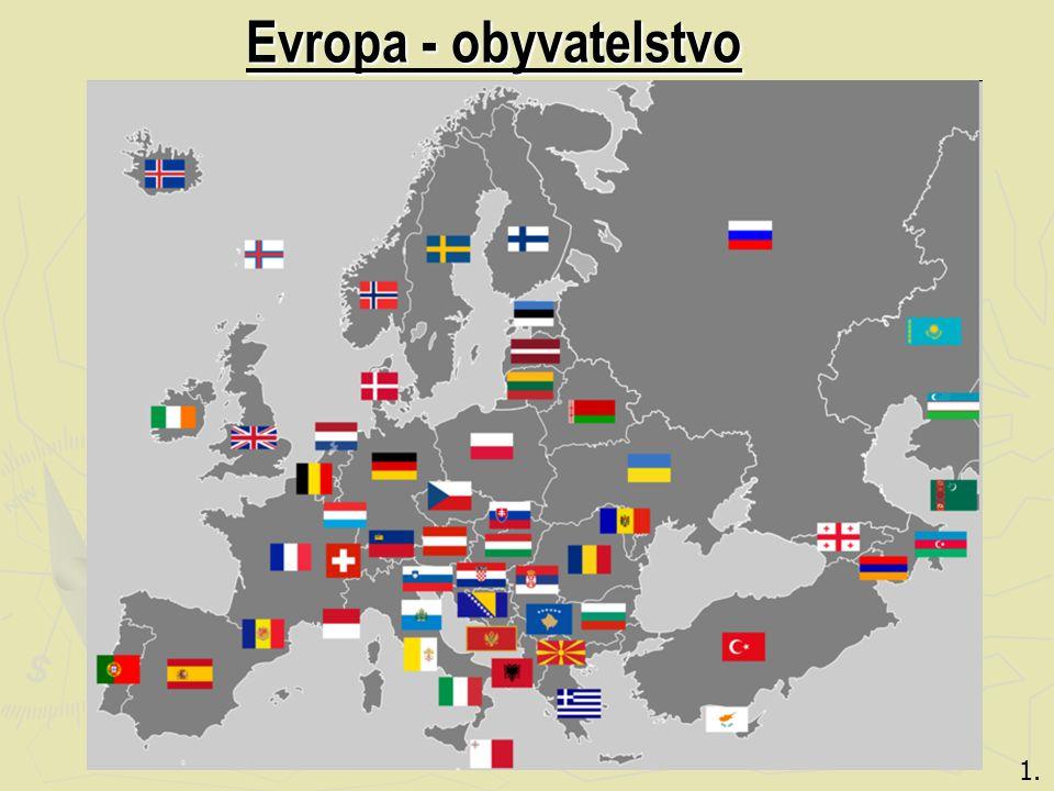 Evropa – obyvatelstvo 4.5 nejlidnatějších evrop. Zemí: Většinu obyvatel tvoří Indoevropská rasa.