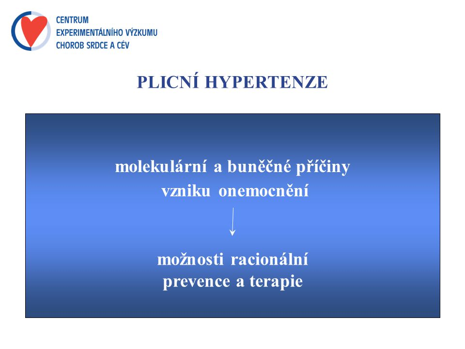 PLICNÍ HYPERTENZE molekulární a buněčné příčiny vzniku onemocnění možnosti racionální prevence a terapie
