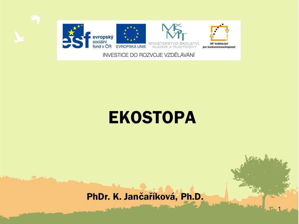 EKOSTOPA 1 PhDr. K. Jančaříková, Ph.D.