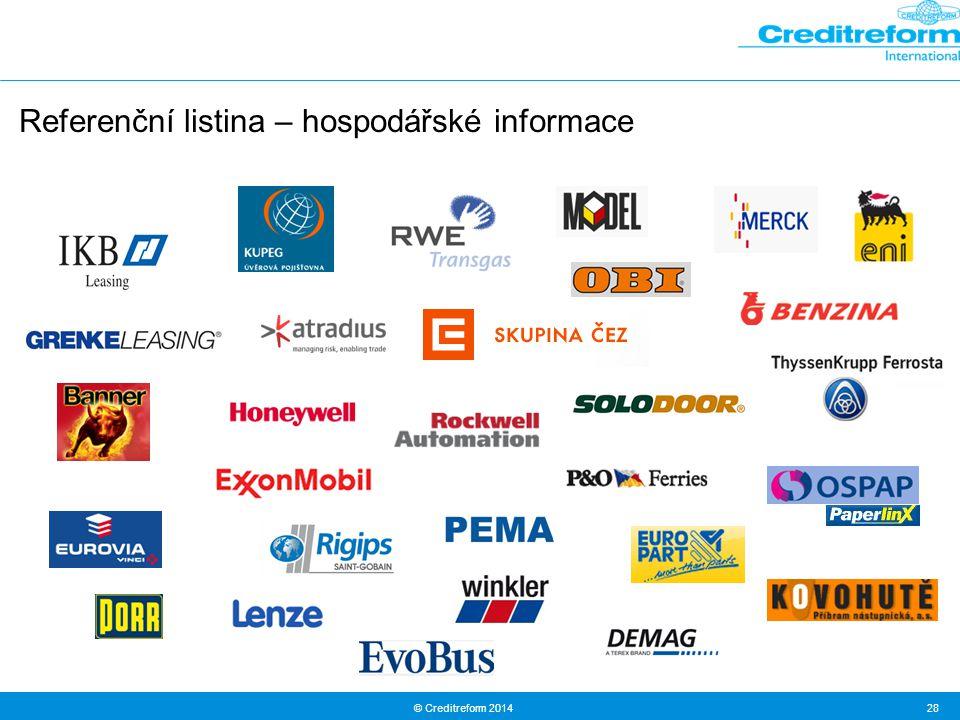 © Creditreform 2014 28 Referenční listina – hospodářské informace
