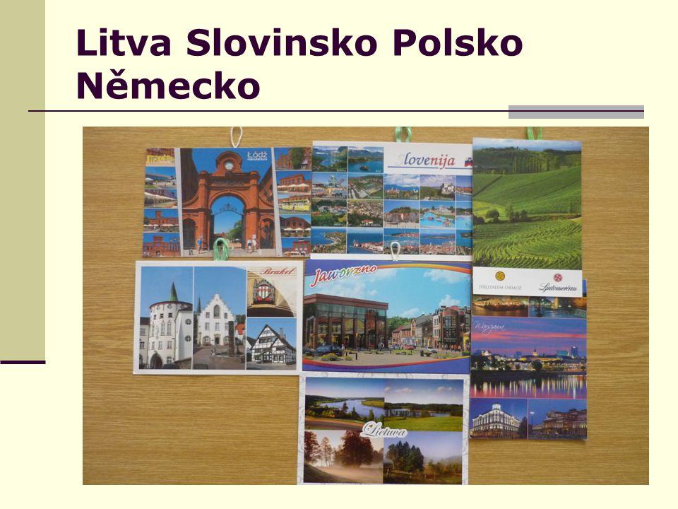 Litva Slovinsko Polsko Německo