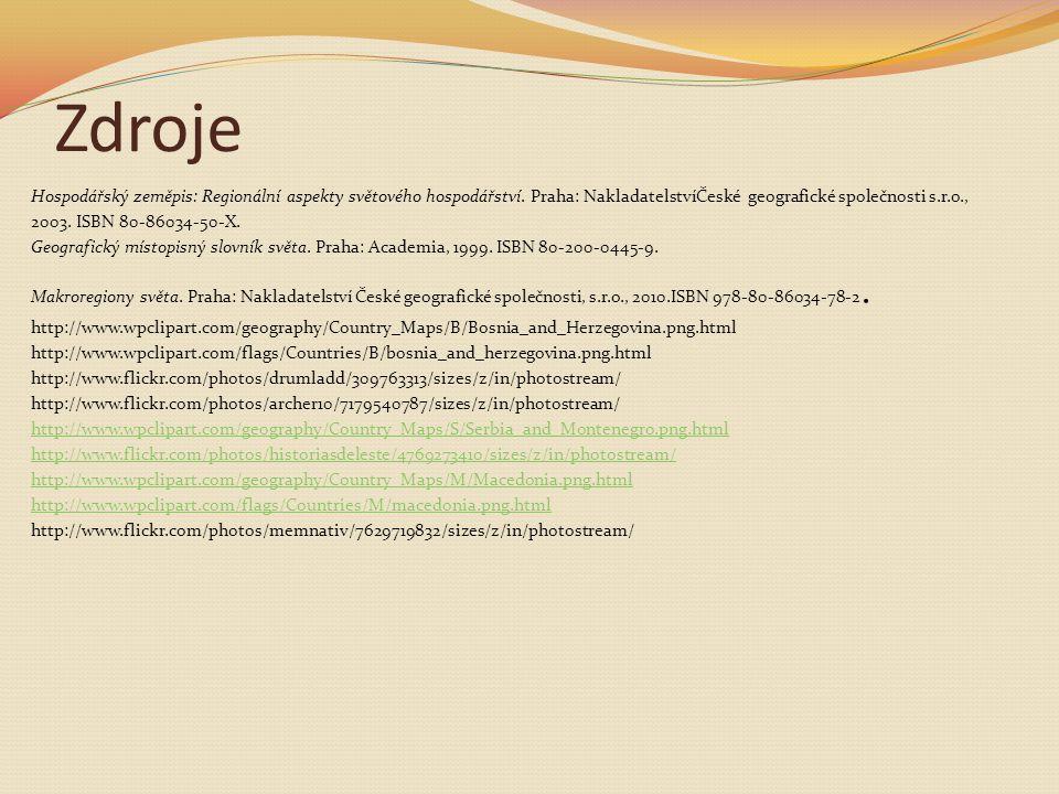 Zdroje Hospodářský zeměpis: Regionální aspekty světového hospodářství. Praha: NakladatelstvíČeské geografické společnosti s.r.o., 2003. ISBN 80-86034-