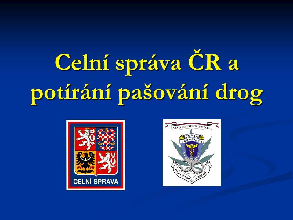 Celní správa ČR a potírání pašování drog
