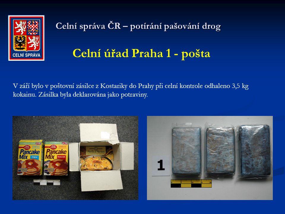 Celní správa ČR – potírání pašování drog Celní úřad Praha 1 - pošta V září bylo v poštovní zásilce z Kostariky do Prahy při celní kontrole odhaleno 3,