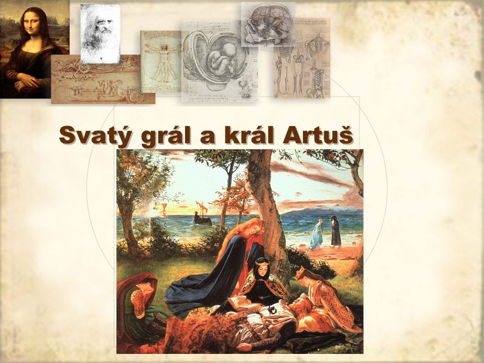 Svatý grál a král Artuš