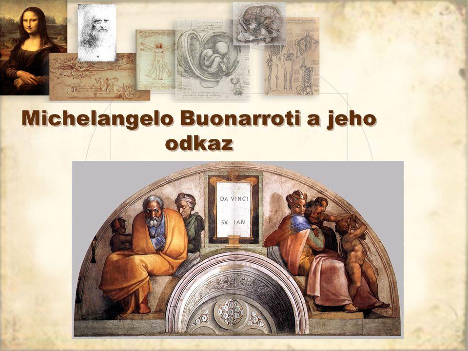 Michelangelo Buonarroti a jeho odkaz