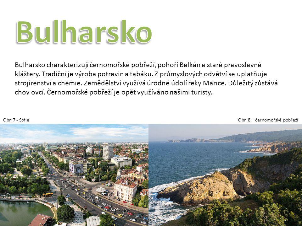 Bulharsko charakterizují černomořské pobřeží, pohoří Balkán a staré pravoslavné kláštery. Tradiční je výroba potravin a tabáku. Z průmyslových odvětví