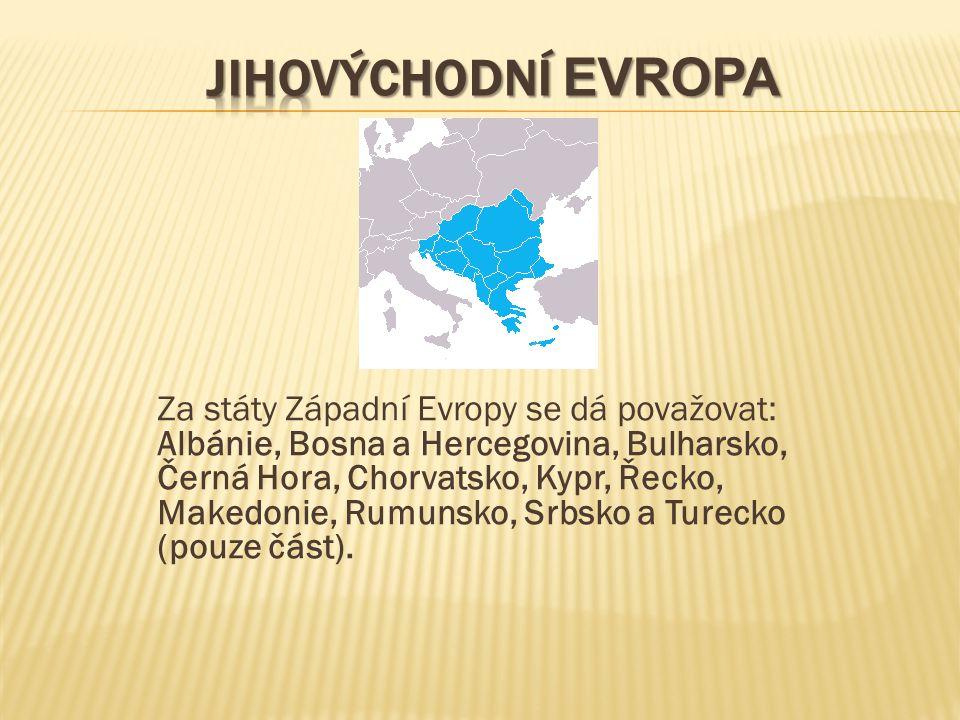 Za státy Západní Evropy se dá považovat: Albánie, Bosna a Hercegovina, Bulharsko, Černá Hora, Chorvatsko, Kypr, Řecko, Makedonie, Rumunsko, Srbsko a T