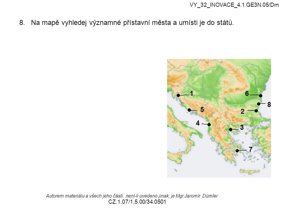 VY_32_INOVACE_4.1.GE3N.05/Dm Autorem materiálu a všech jeho částí, není-li uvedeno jinak, je Mgr.Jaromír Dümler CZ.1.07/1.5.00/34.0501 8. Na mapě vyhl