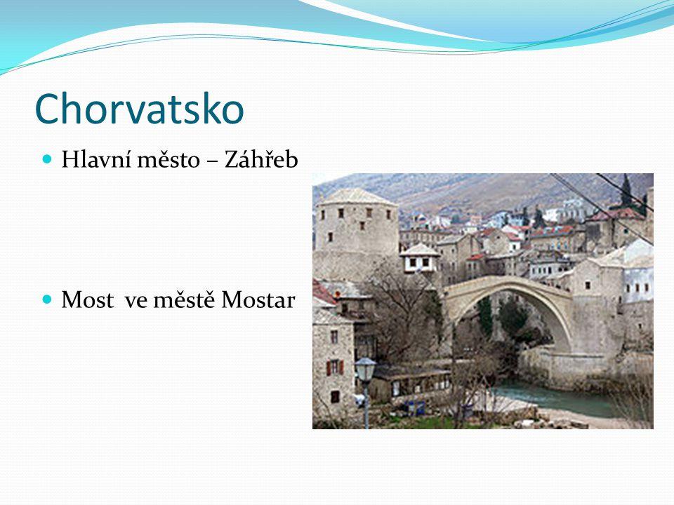Chorvatsko Hlavní město – Záhřeb Most ve městě Mostar