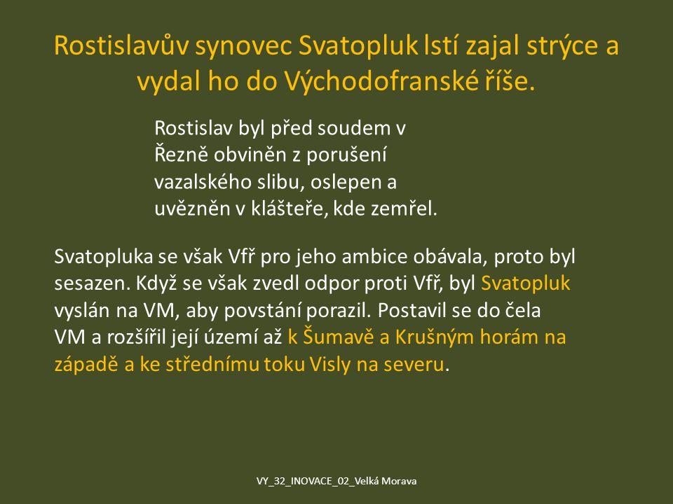 Rostislavův synovec Svatopluk lstí zajal strýce a vydal ho do Východofranské říše. Rostislav byl před soudem v Řezně obviněn z porušení vazalského sli