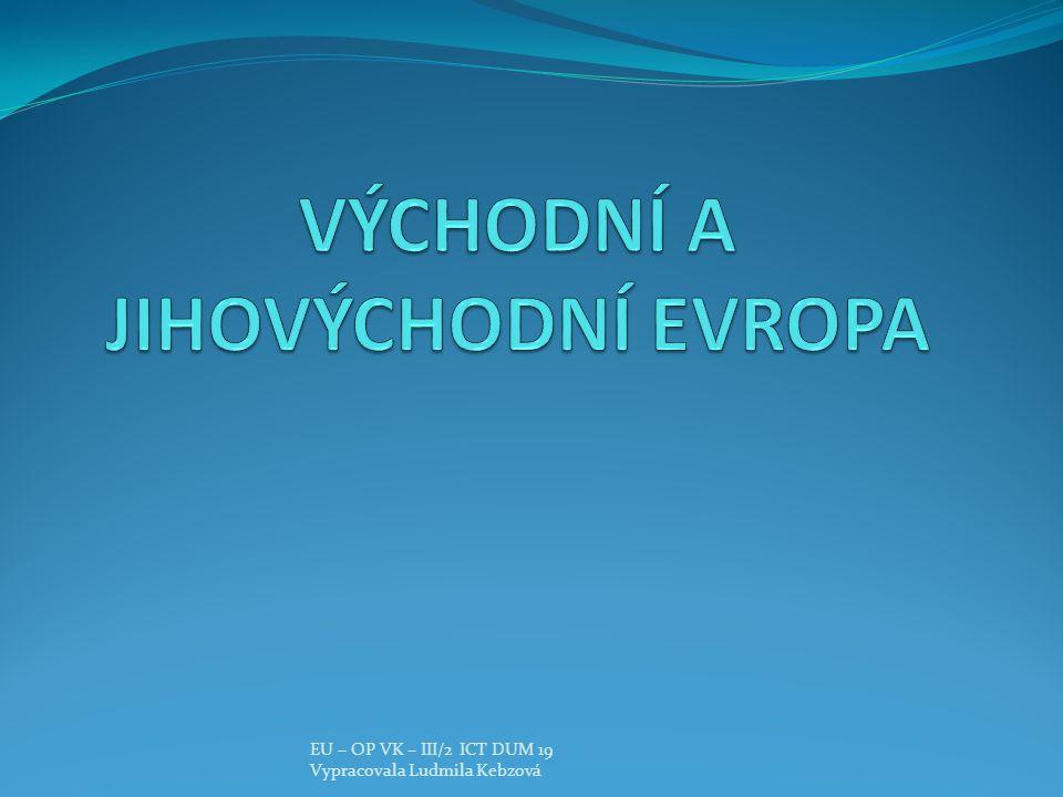 EU – OP VK – III/2 ICT DUM 19 Vypracovala Ludmila Kebzová