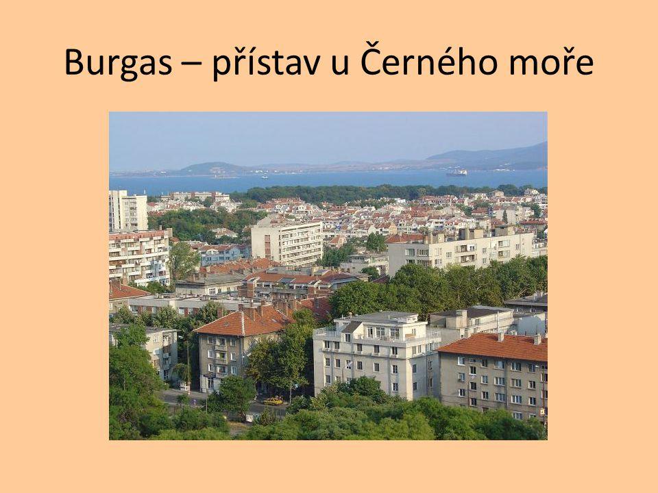 Burgas – přístav u Černého moře