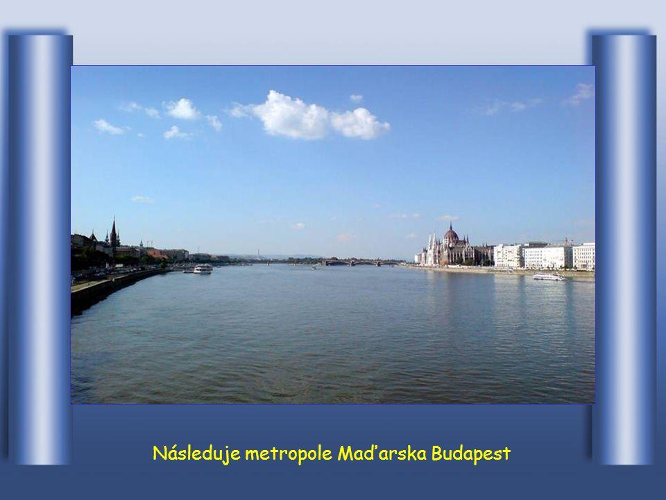 Hned n á sleduje metropole Slovenska Bratislava.