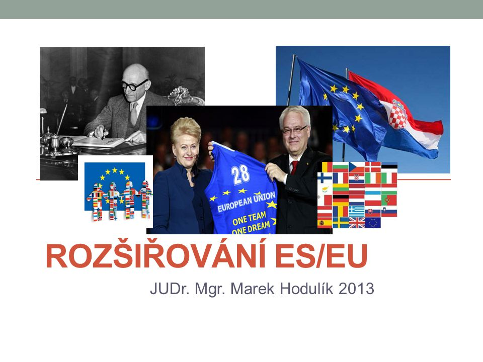 Obsah přednášky Vývoj léta padesátá ESUO, EHS 1.rozšíření 2.
