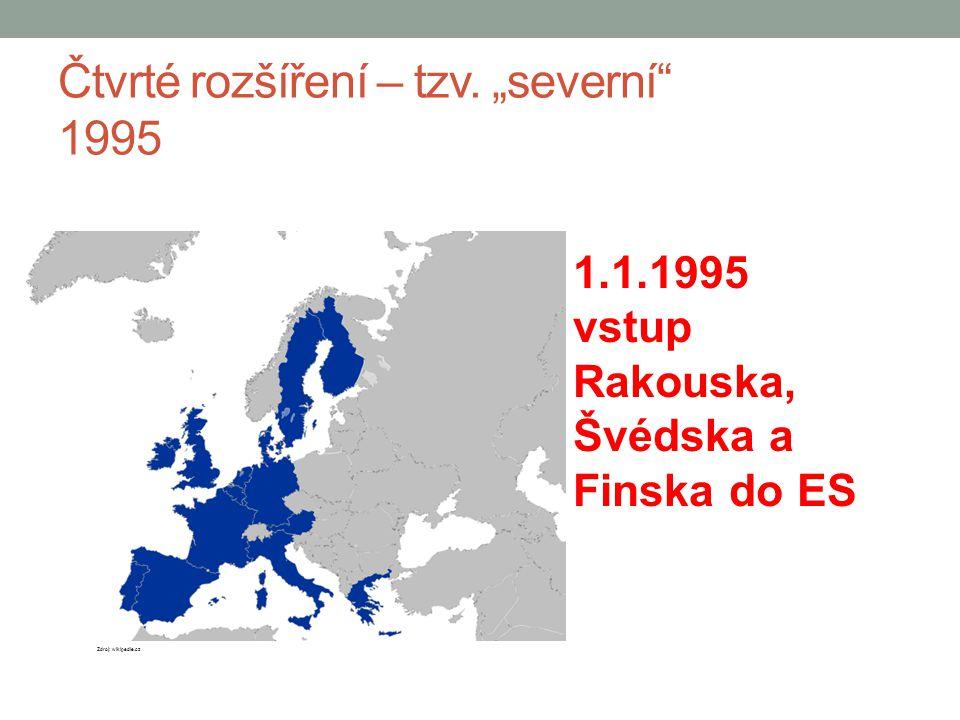 """Čtvrté rozšíření – tzv. """"severní"""" 1995 1.1.1995 vstup Rakouska, Švédska a Finska do ES Zdroj: wikipedie.cz"""