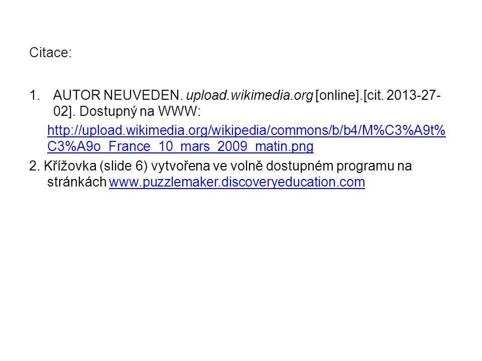 Citace: 1.AUTOR NEUVEDEN. upload.wikimedia.org [online].[cit.