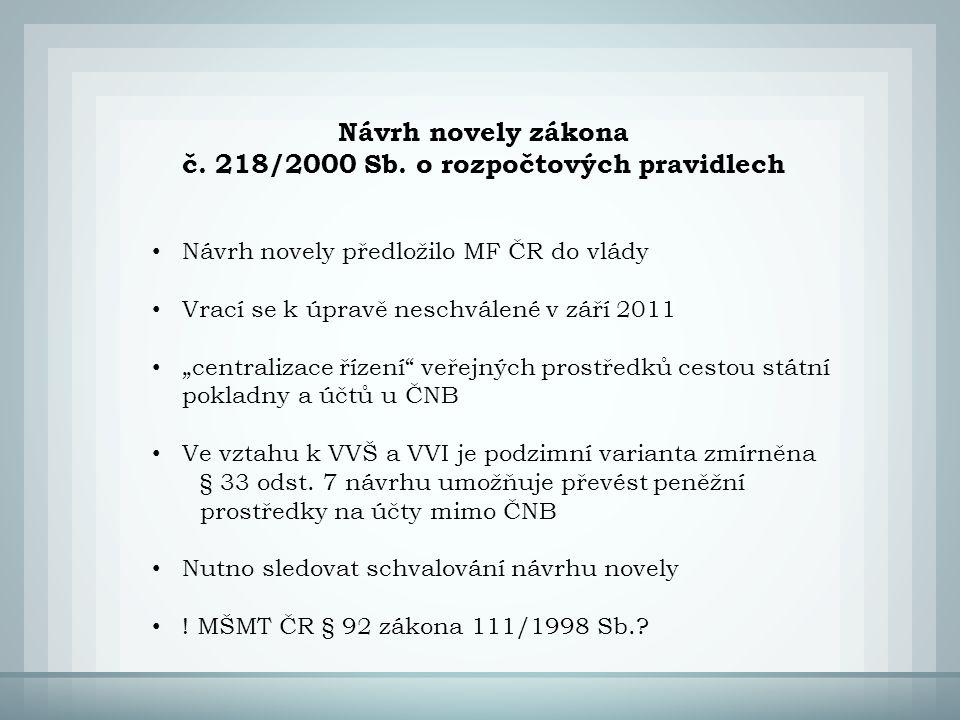 Návrh novely zákona č.218/2000 Sb.
