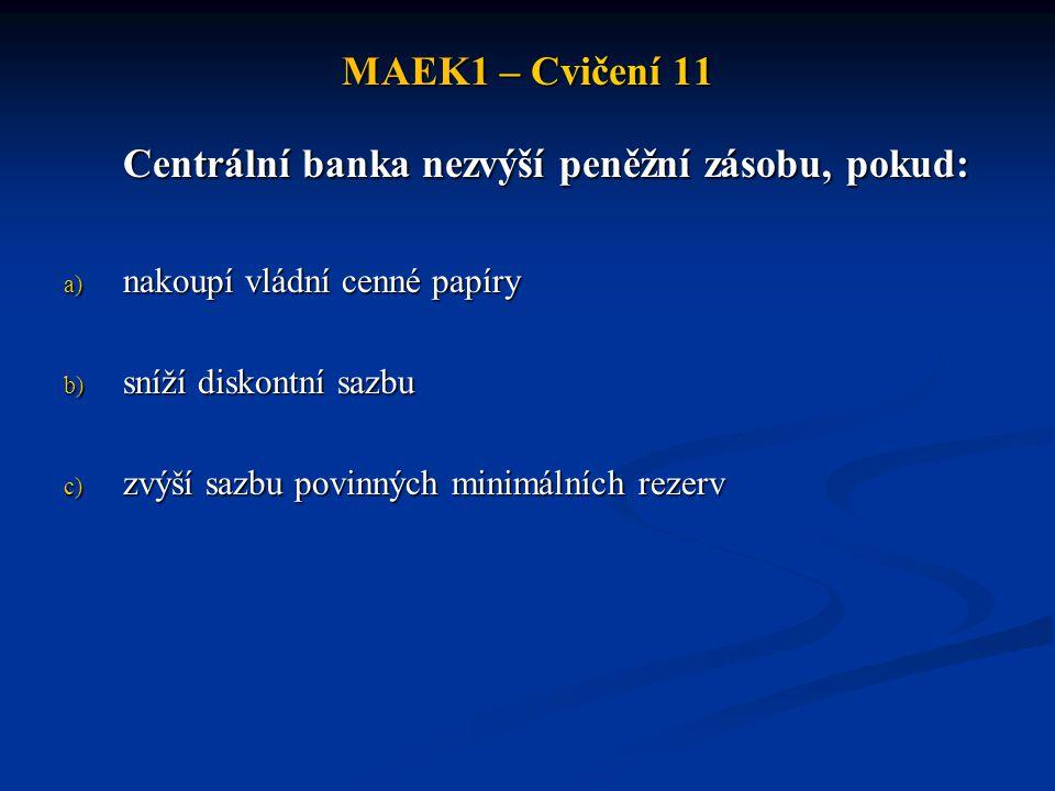 MAEK1 – Cvičení 11 Cvičení 3.