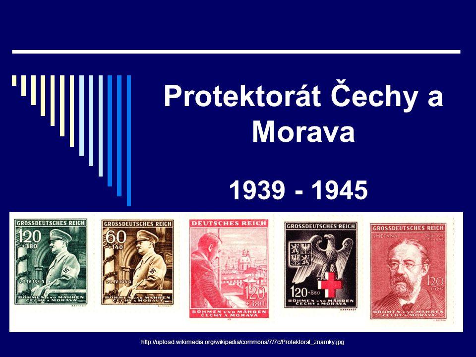 Protektorát Čechy a Morava 1939 - 1945 http://upload.wikimedia.org/wikipedia/commons/7/7c/Protektorat_znamky.jpg