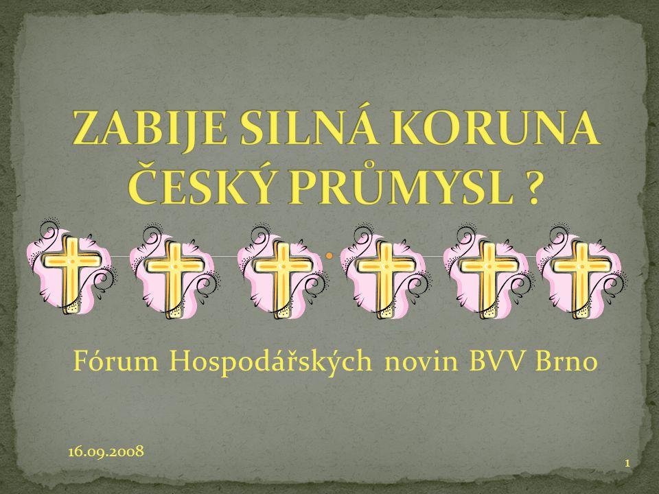 Fórum Hospodářských novin BVV Brno 16.09.2008 1
