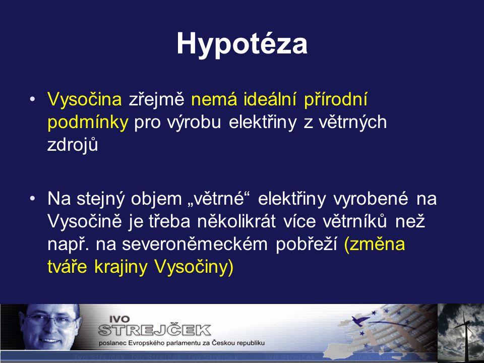 """Hypotéza Vysočina zřejmě nemá ideální přírodní podmínky pro výrobu elektřiny z větrných zdrojů Na stejný objem """"větrné elektřiny vyrobené na Vysočině je třeba několikrát více větrníků než např."""