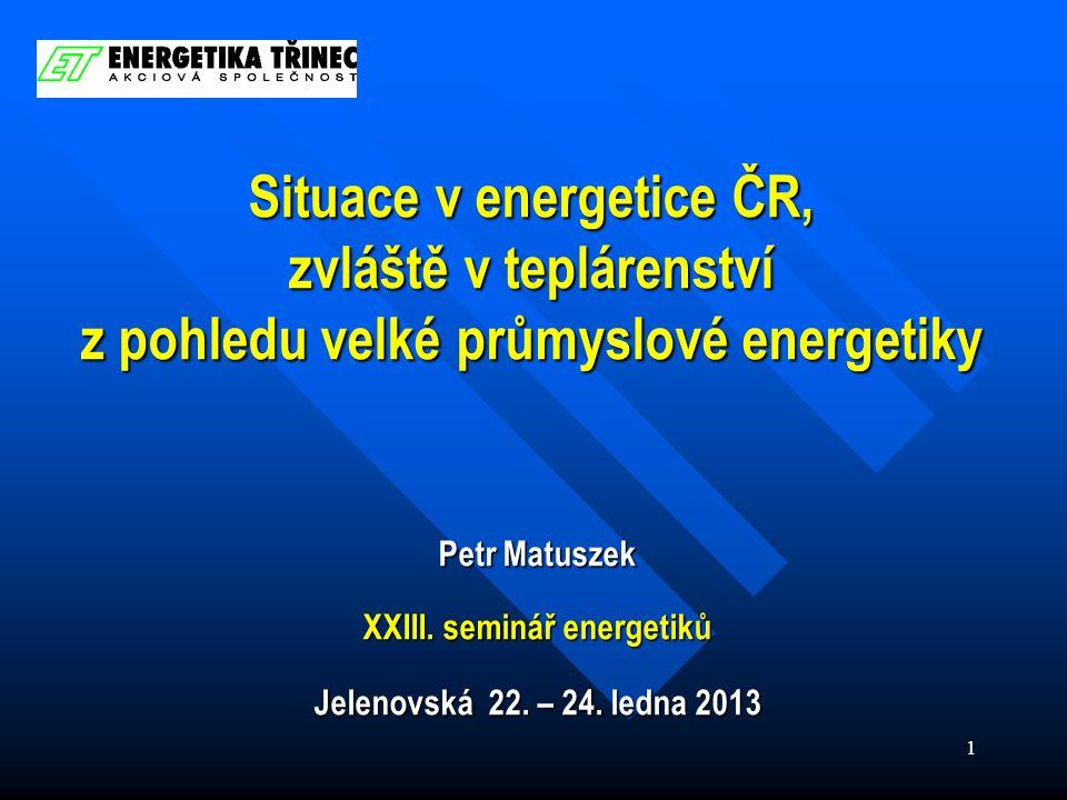 1 Petr Matuszek XXIII. seminář energetiků Jelenovská 22.