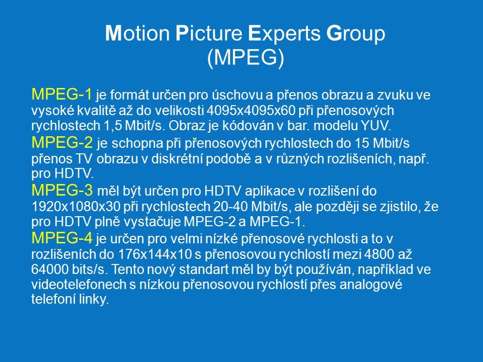Motion Picture Experts Group (MPEG) MPEG-1 je formát určen pro úschovu a přenos obrazu a zvuku ve vysoké kvalitě až do velikosti 4095x4095x60 při přenosových rychlostech 1,5 Mbit/s.