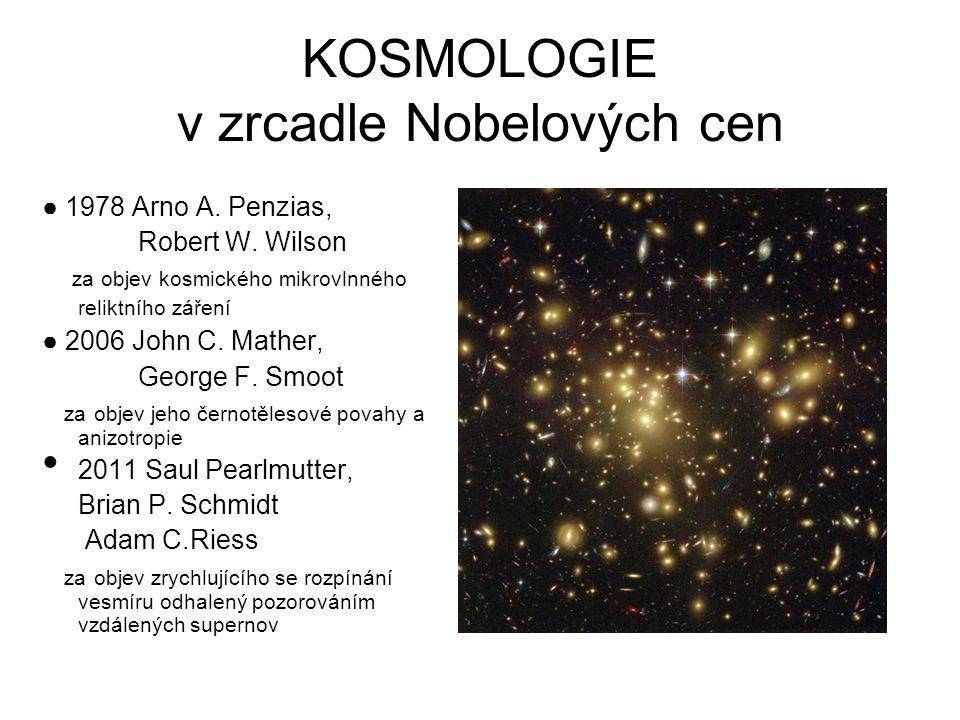 KOSMOLOGIE v zrcadle Nobelových cen ● 1978 Arno A.