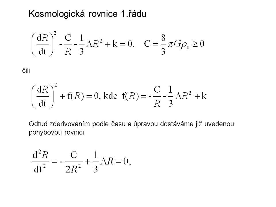 Kosmologická rovnice 1.řádu čili Odtud zderivováním podle času a úpravou dostáváme již uvedenou pohybovou rovnici