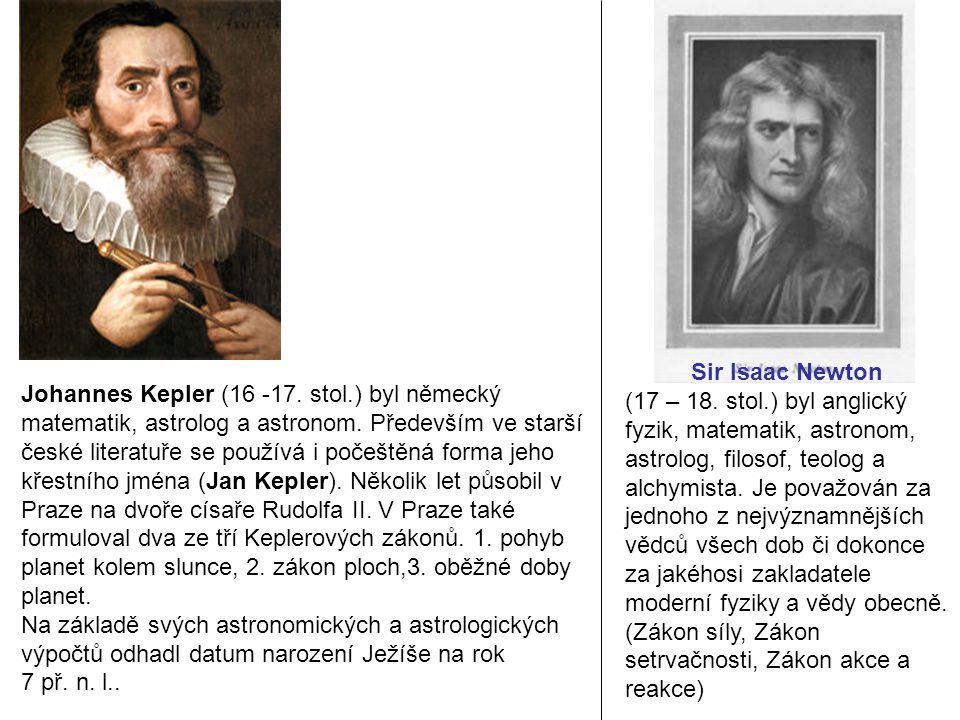 Sir Isaac Newton (17 – 18.