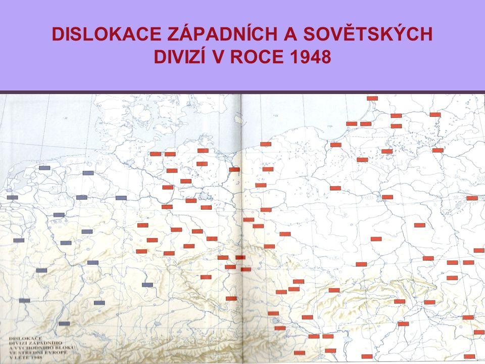 DISLOKACE ZÁPADNÍCH A SOVĚTSKÝCH DIVIZÍ V ROCE 1948
