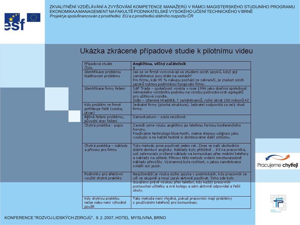 Ukázka zkrácené případové studie k pilotnímu videu