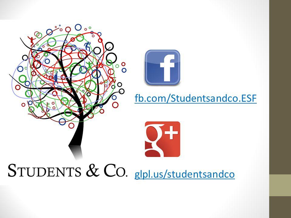 fb.com/Studentsandco.ESF glpl.us/studentsandco