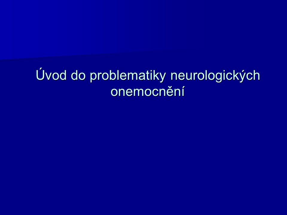 Úvod do problematiky neurologických onemocnění