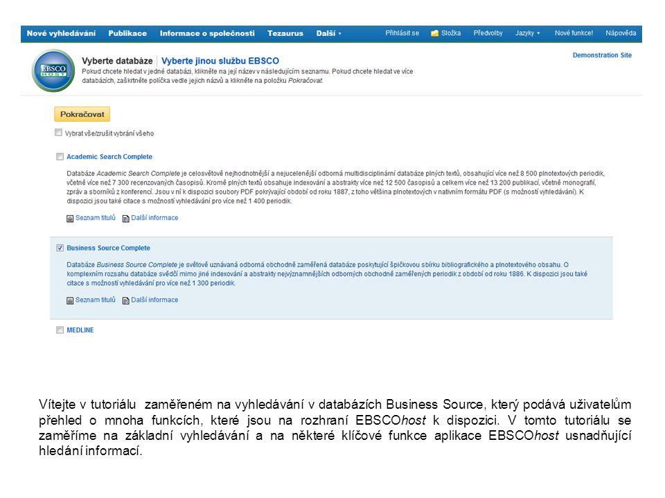 Vítejte v tutoriálu zaměřeném na vyhledávání v databázích Business Source, který podává uživatelům přehled o mnoha funkcích, které jsou na rozhraní EBSCOhost k dispozici.