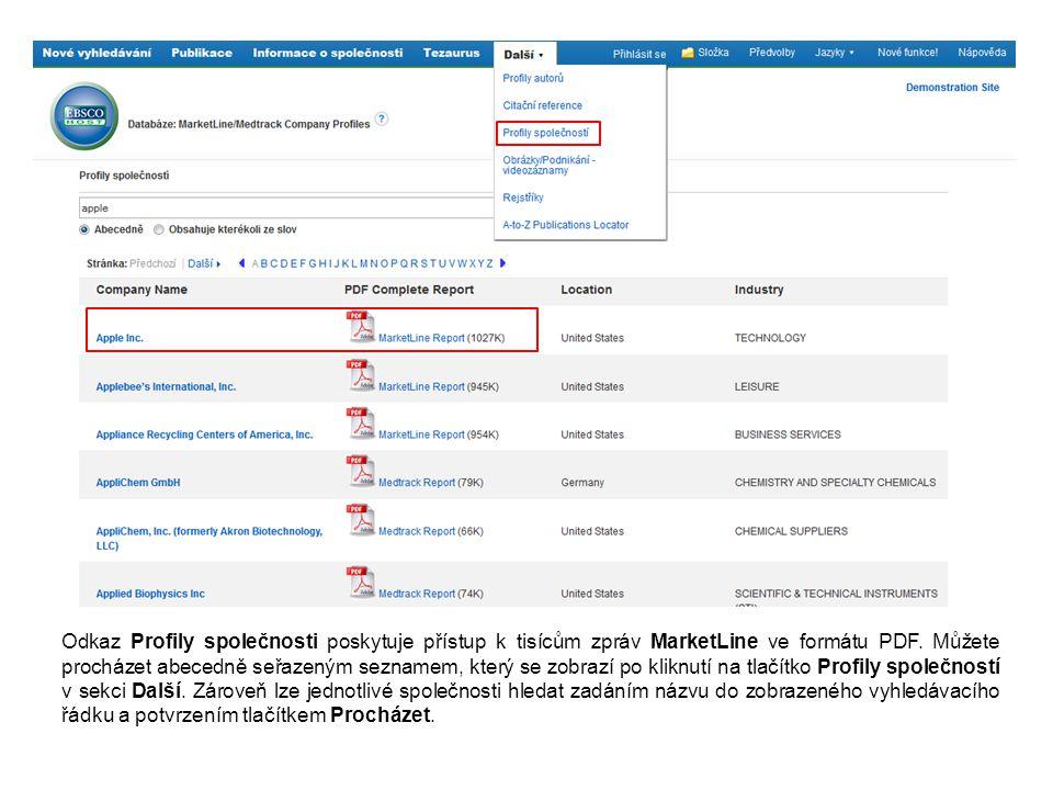 Odkaz Profily společnosti poskytuje přístup k tisícům zpráv MarketLine ve formátu PDF.