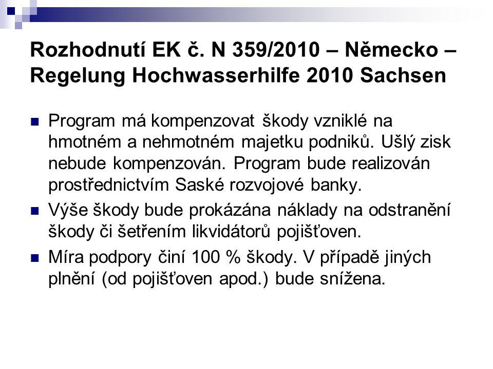 Rozhodnutí EK č. N 359/2010 – Německo – Regelung Hochwasserhilfe 2010 Sachsen Program má kompenzovat škody vzniklé na hmotném a nehmotném majetku podn