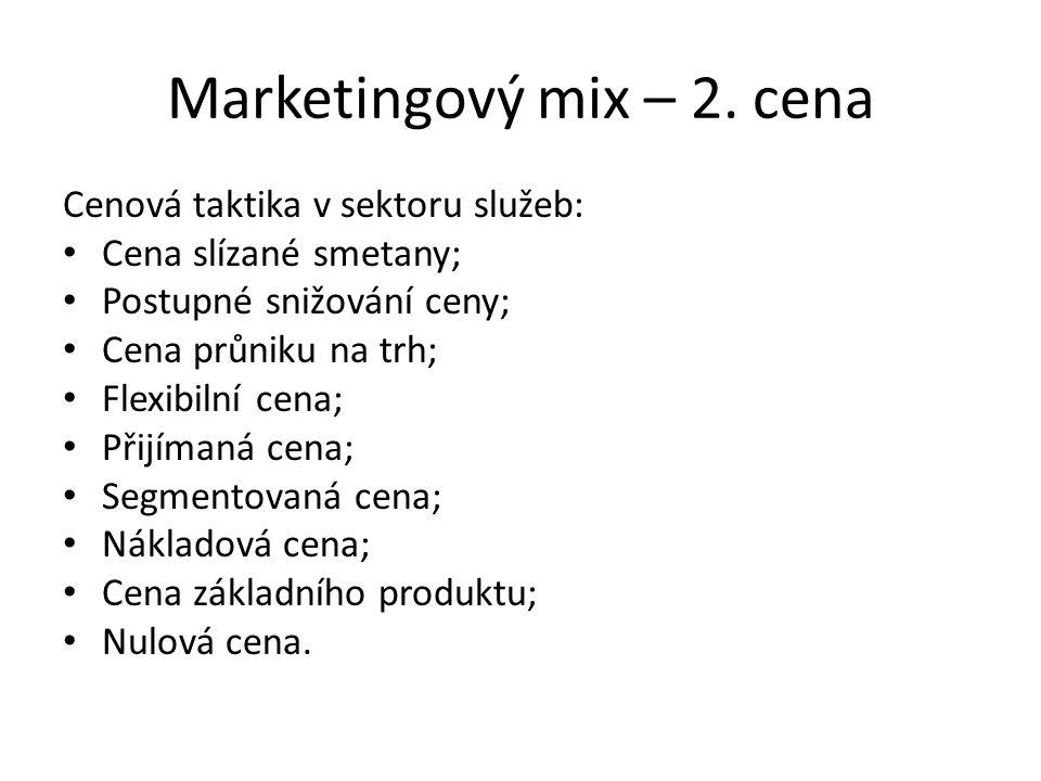 Marketingový mix – 7.