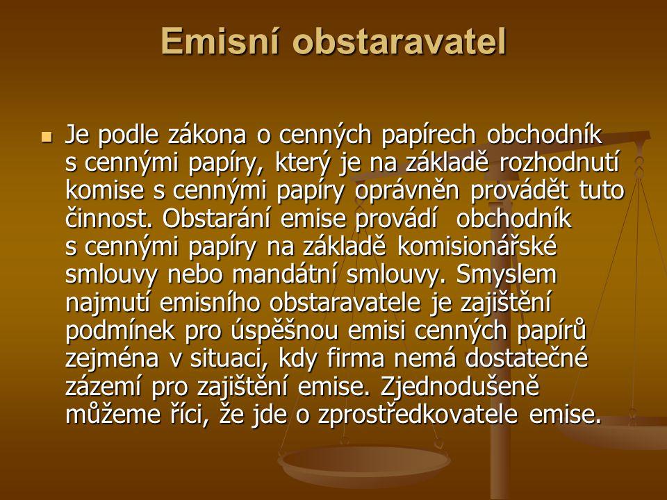 Náležitosti dluhopisu Náležitosti dluhopisu jsou stanoveny zákonem č.