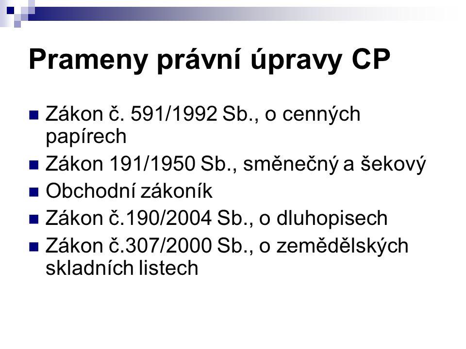 Prameny právní úpravy CP Zákon č.
